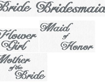 Embroidery Design Pattern File Instant Download - Wedding Lettering Bride, Bridesmaid, Flower Girl, Mother of the Bride