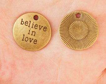 10 pcs 20mm Antique Bronze believe in love Charms Pendant