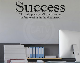 The Only Place You'll Find Success Before Work Is In The Dictionary Vinyl Lettering Home Decor