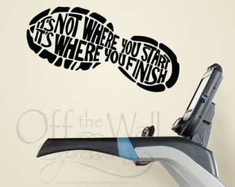 It's not where you start, it's where you finish wall decal, runner decal, fitness decor, gym motivation