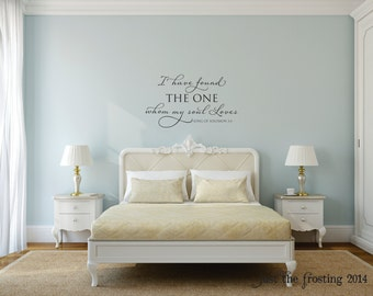 I Have Found The One Whom My Soul Loves-Song of Solomon Vinyl Wall Decal - Scripture Wall Decal- Bedroom Decal- Wedding Decal Gift