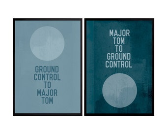 David Bowie Poster Space Oddity song quote Poster Art Print Ground Control to Major Tom and Major Tom to Ground Control double Poster Music