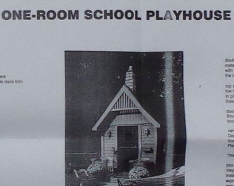 2001 One-Room School Playhouse Building Plan, Designed by Dan Hackett - Better Homes And Gardens