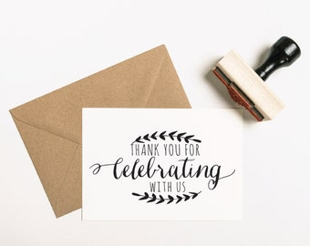 Wedding Stamp,  Thank You for Celebrating with Us Stamp, Thank You Stamp, Calligraphy Favor Stamp, Engagement Stamp (SFAVS247 - S.2)