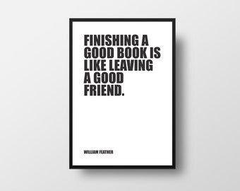 Book Quote, Good Books, Good Friends, Books, William Feather, Typographic Print, Inspirational Poster, Literary Poster, Literary Poster