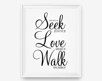 SALE Seek justice, Love mercy, Walk humbly, Bible Verse art print Christian wall art - Digital Download