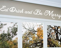 Eat Drink and Be Merry Wall Decal - 0006 - Kitchen Wall Decals - Food Decals - Home Decor - Kitchen Decals - Kitchen Decor - Be Merry