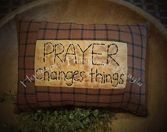 Primitive Prayer Changes Things Pillow