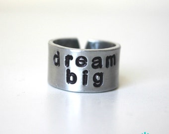 dream big {Hand Stamped Ring}