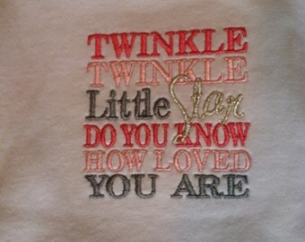 Twinkle Twinkle Girl Bodysuit, Twinkle Twinkle Boy Bobysuit, Twinkle Twinkle Little Star Do You Know How Loved You Are Bodysuit, Custom