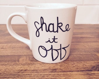 shake it off coffee mug // personalized mug // best friend gift // quote mug // funny mug // ceramic mug // fun coffee mug gift