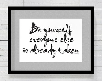 Quote Art Print: Be Yourself