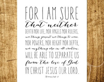 "Romans 8:38-39 - Nothing Can Separate - Bible Verse Wall Art - 8x10"" Digital Print - Instant Download Printable Art"