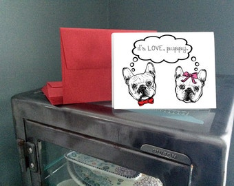 "French Bulldog Cards with Color Envelopes - ""It's Love, Puppy."" - 5 or 10 total"