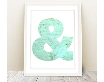 Ampersand art print - INSTANT DOWNLOAD - quote nursery poster printable wall decor wall art tribal Aztec teal digital file inspirational