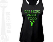 Fitness Sport Top 'Eat More Rabbit Food'