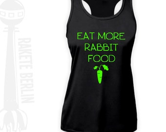 Fitness Sport Top 'Eat More Rabbit Food'