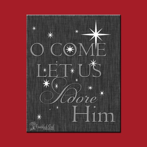 Oh come let us adore him christmas wall print instant for Decor to adore