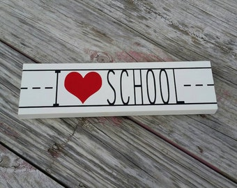 I Heart School Painted Wood Sign Teacher Gift