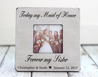 Maid of Honor Sister Personalized Picture Frame Wedding Thank You Gift Rustic Country Beach Wedding Bridesmaids