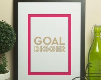 Custom Home Decor- Goal Digger Motivation Wall Art Customize Border Color &/Or Font Color
