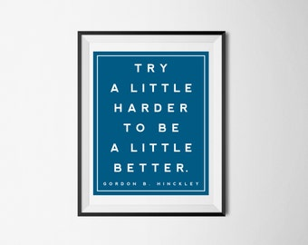 Try A Little Harder-8x10-Printable-Quote Wall Art