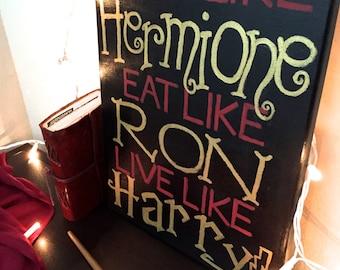 """Harry Potter Canvas 14x11 """"Study Like Hermione, Eat Like Ron, Live Like Harry"""" Hand-Painted"""