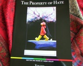 The Property of Hate: Volume One. Limited edition signed copy!