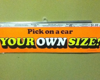 early 70's Bumper Sticker referencing car