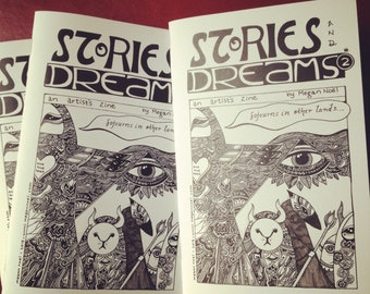 Stories and Dreams Zine Issue 2 by Megan Noel