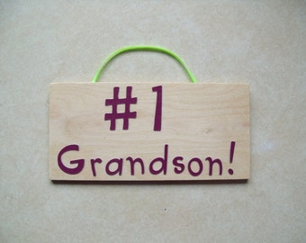 Number#1 Grandson sign