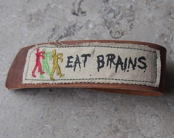 Stalking Zombies Eat Brains embroidered and silk screened linen on leather wrist strap