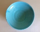 SALE! Blue Bump - highfire ceramic textured matte turquoise small serving bowl