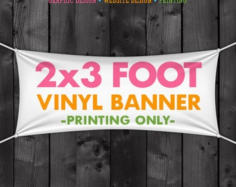 2x3 Foot Vinyl Banner Printed Full Color