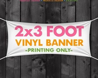 2x3 Foot Vinyl Banner Printed Full Color