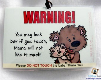 """Do Not Touch Baby Stroller Sign, """"Mama Will Not Like It Much"""" Teddy Bear Gender Neutral Baby Signs - SPECIAL PRICE!!!"""