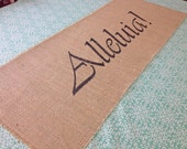 Alleluia! burlap table runner