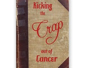 Kicking the Crap Out of Cancer - Get Well Card