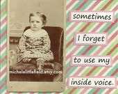 Inside Voice Apology Greeting Card