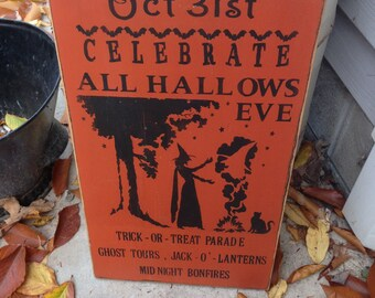 READY TO SHIP Oct 31st Celebrate All Hallows Eve Primitive Wood Sign Handpainted Wiccan Plaque