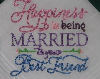 Wedding handkerchief Happiness is being Married to your Best Friend 182  ---------Free Gift Box and Free shipping in the US