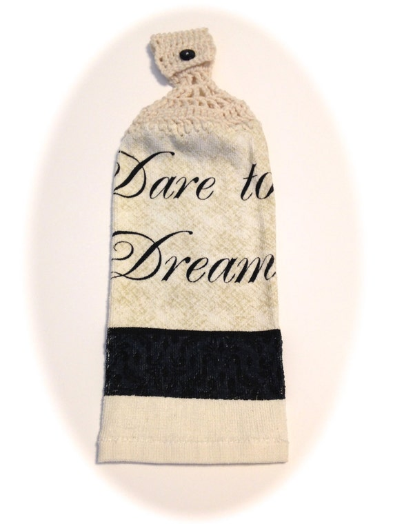 Dare To Dream Hand Towel With Aran Crocheted Top