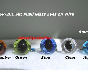 8 PAIR Glass Eyes with SLIT Pupils on Wire  6mm, 7mm, 8mm or 9mm Choose Color for needle felting, Cats, frogs, dragons,  sculpture ( SP-201)