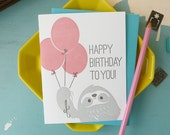 Happy Birthday Sloth Letterpress Card