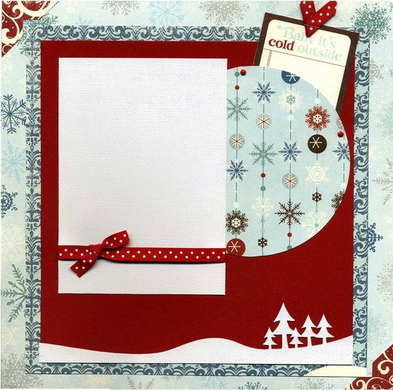 Baby It's Cold Outside - Premade Winter Scrapbook Page