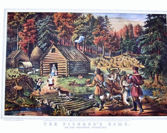 The Pioneer's Home on the Western Frontier Currier & Ives' Lithograph Reprint