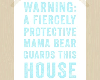 Printable Mama Bear 8 x 10 Fiercely Protective Mama Bear Quote Print Protective Mom Print Mother Print Children Quote Print Aqua Blue