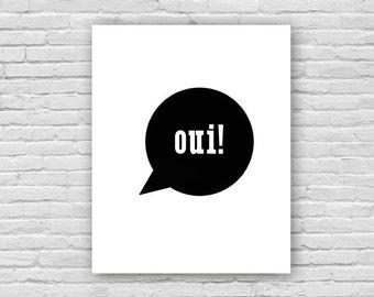 Oui! Art Print, French Art Print, Children's Art, Nursery Art Poster, Instant Download