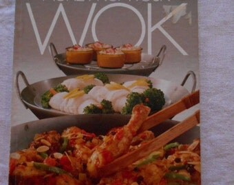 1982 Better Homes and Gardens More from your WOK Cookbook First Edition