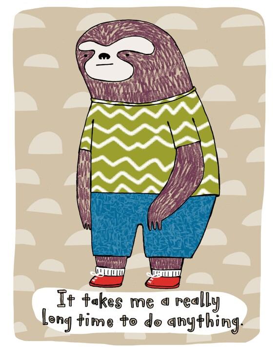 Slow Sloth PRINT